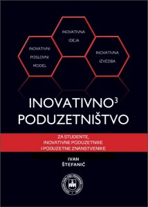 Sveučilišni udžbenik: Inovativno<sup>3</sup> poduzetništvo